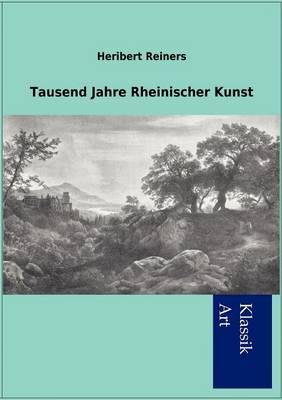 Tausend Jahre Rheinischer Kunst (Paperback)