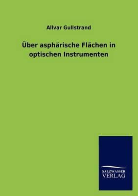 Ber Asph Rische FL Chen in Optischen Instrumenten (Paperback)