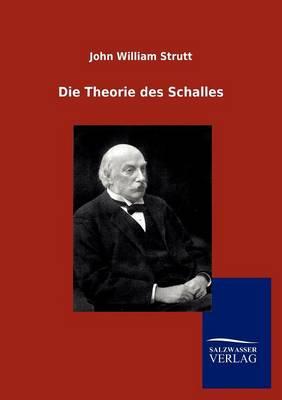 Die Theorie Des Schalles (Paperback)