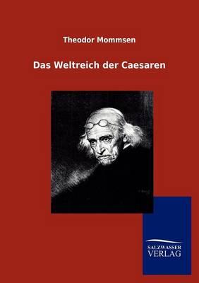 Das Weltreich Der Caesaren (Paperback)