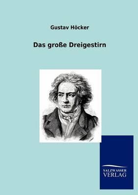 Das Groe Dreigestirn (Paperback)