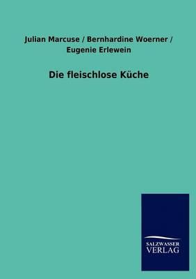 Die Fleischlose K Che (Paperback)