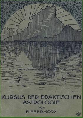 Kursus Der Praktischen Astrologie (Paperback)