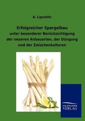 Erfolgreicher Spargelbau (Paperback)