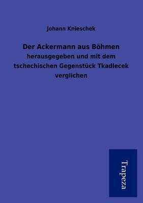 Der Ackermann Aus B Hmen (Paperback)