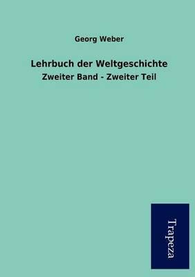 Lehrbuch Der Weltgeschichte (Paperback)