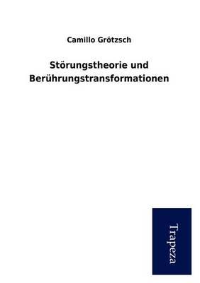 St Rungstheorie Und Ber Hrungstransformationen (Paperback)