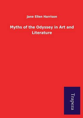 Myths of the Odyssey in Art and Literature (Paperback)