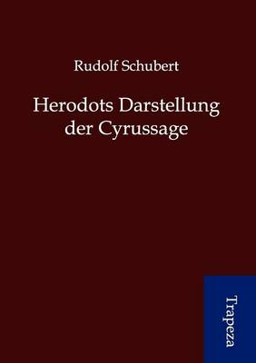 Herodots Darstellung Der Cyrussage (Paperback)