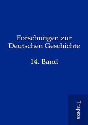 Forschungen Zur Deutschen Geschichte (Paperback)