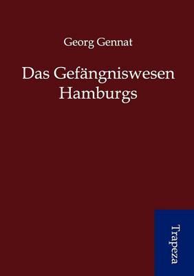 Das Gef Ngniswesen Hamburg (Paperback)