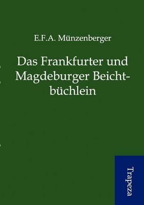 Das Frankfurter Und Magdeburger Beichtb Chlein (Paperback)