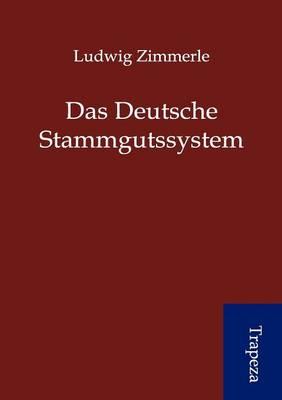 Das Deutsche Stammgutssystem (Paperback)
