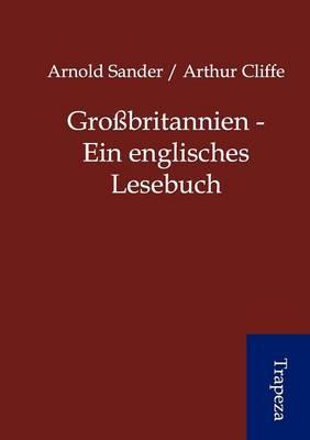 Gro Britannien - Ein Englisches Lesebuch (Paperback)