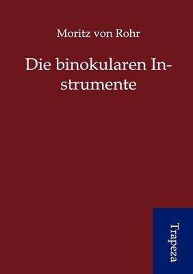 Die Binokularen Instrumente (Paperback)