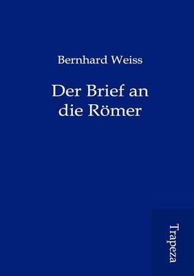 Der Brief an Die R Mer (Paperback)