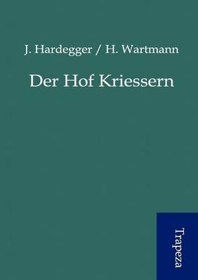 Der Hof Kriessern (Paperback)