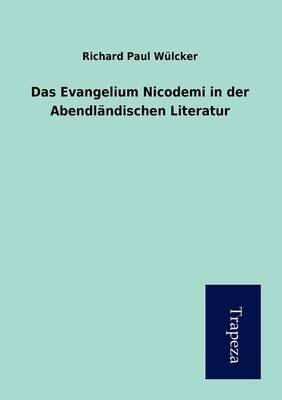 Das Evangelium Nicodemi in Der Abendlandischen Literatur (Paperback)