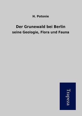 Der Grunewald Bei Berlin (Paperback)