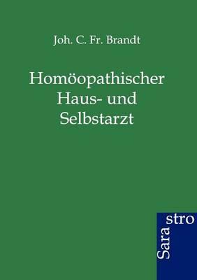 Homoopathischer Haus- Und Selbstarzt (Paperback)