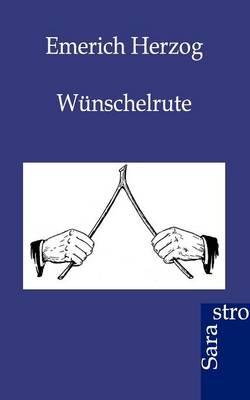 Wunschelrute (Paperback)