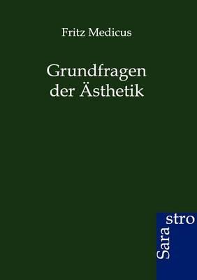 Grundfragen Der Asthetik (Paperback)