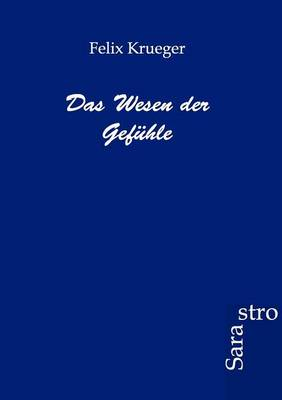 Das Wesen Der Gefuhle (Paperback)