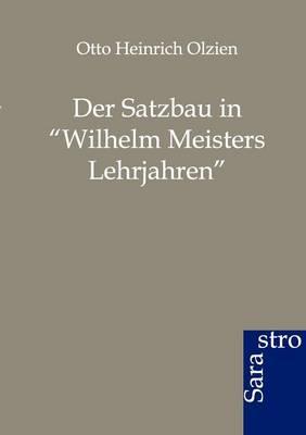 Der Satzbau in Wilhelm Meisters Lehrjahren (Paperback)