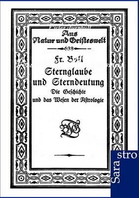 Sternglaube Und Sterndeutung (Paperback)