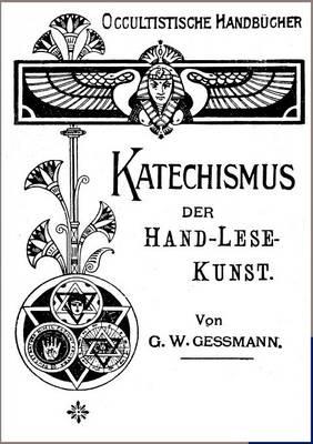 Katechismus Der Hand-Lese-Kunst (Paperback)