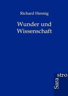 Wunder Und Wissenschaft (Paperback)