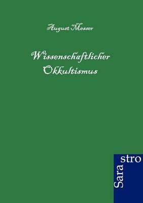 Wissenschaftlicher Okkultismus (Paperback)