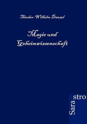 Magie Und Geheimwissenschaft (Paperback)