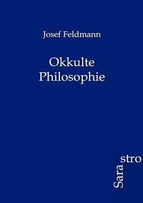 Okkulte Philosophie (Paperback)