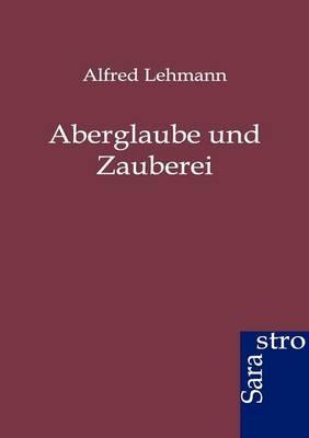 Aberglaube und Zauberei (Paperback)