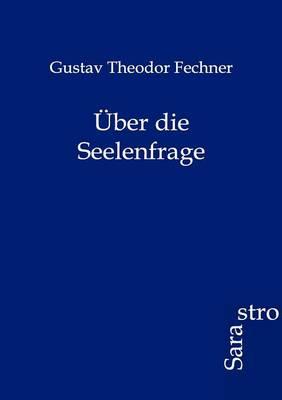 Uber Die Seelenfrage (Paperback)