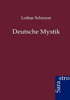 Deutsche Mystik (Paperback)