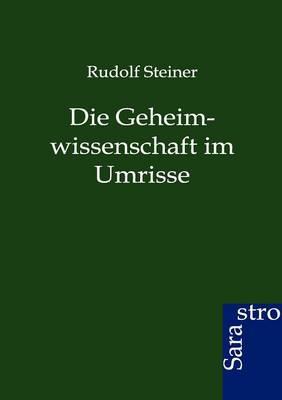 Die Geheimwissenschaft Im Umrisse (Paperback)