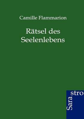 Ratsel Des Seelenlebens (Paperback)