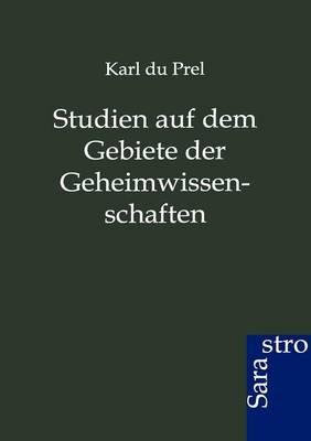 Studien Auf Dem Gebiete Der Geheimwissenschaften (Paperback)