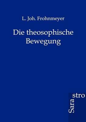 Die Theosophische Bewegung (Paperback)