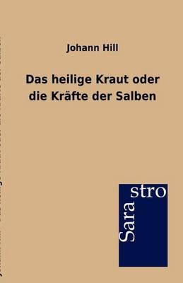 Das Heilige Kraut Oder Die Krafte Der Salben (Paperback)