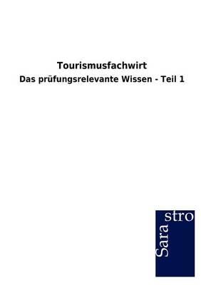 Tourismusfachwirt (Paperback)