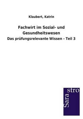 Fachwirt Im Sozial- Und Gesundheitswesen (Paperback)