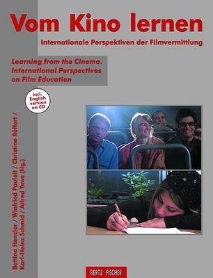 Learning from the Cinema: International Perspecticves on Film Education