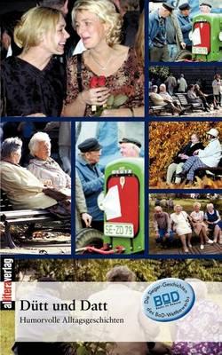 Dutt Und Datt (Paperback)