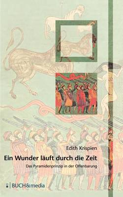 Ein Wunder Lauft Durch Die Zeit (Paperback)