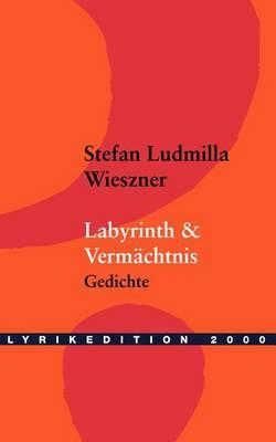 Labyrinth & Vermachtnis (Paperback)