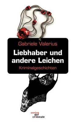 Liebhaber Und Andere Leichen (Paperback)