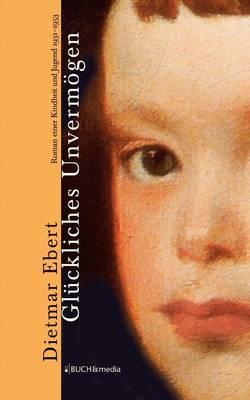Gluckliches Unvermogen (Paperback)